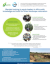 Blended training to equip leaders in Africa withknowledge and tools for forest landscape restoration