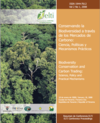 Biodiversity Conservation and Carbon Trading: Science, Policy and Practical Mechanisms